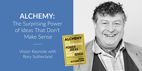 The Surprising Power of Ideas that don't make Sense - Rory Sutherland tickets
