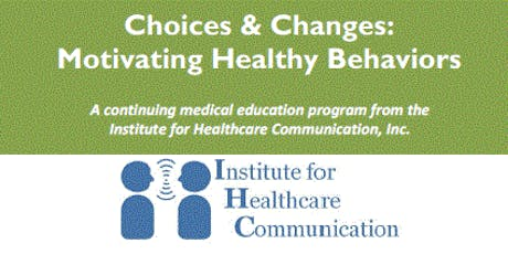 Choices & Changes: Motivating Healthy Behaviors tickets