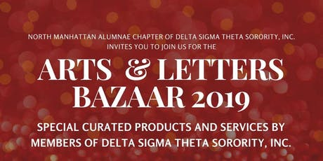 North Manhattan Alumnae Chapter  Presents the Arts and Letters  Bazaar tickets