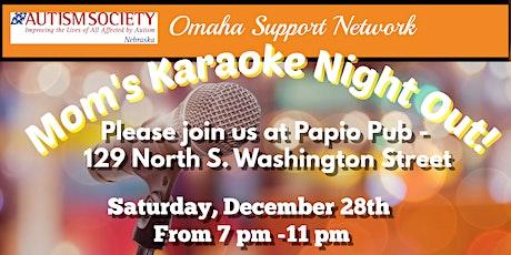 Mom's Karaoke Night Out! tickets