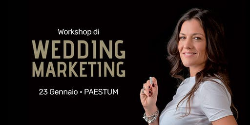 WORKSHOP WEDDING MARKETING PAESTUM