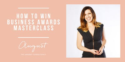 How to Win Business Awards Masterclass