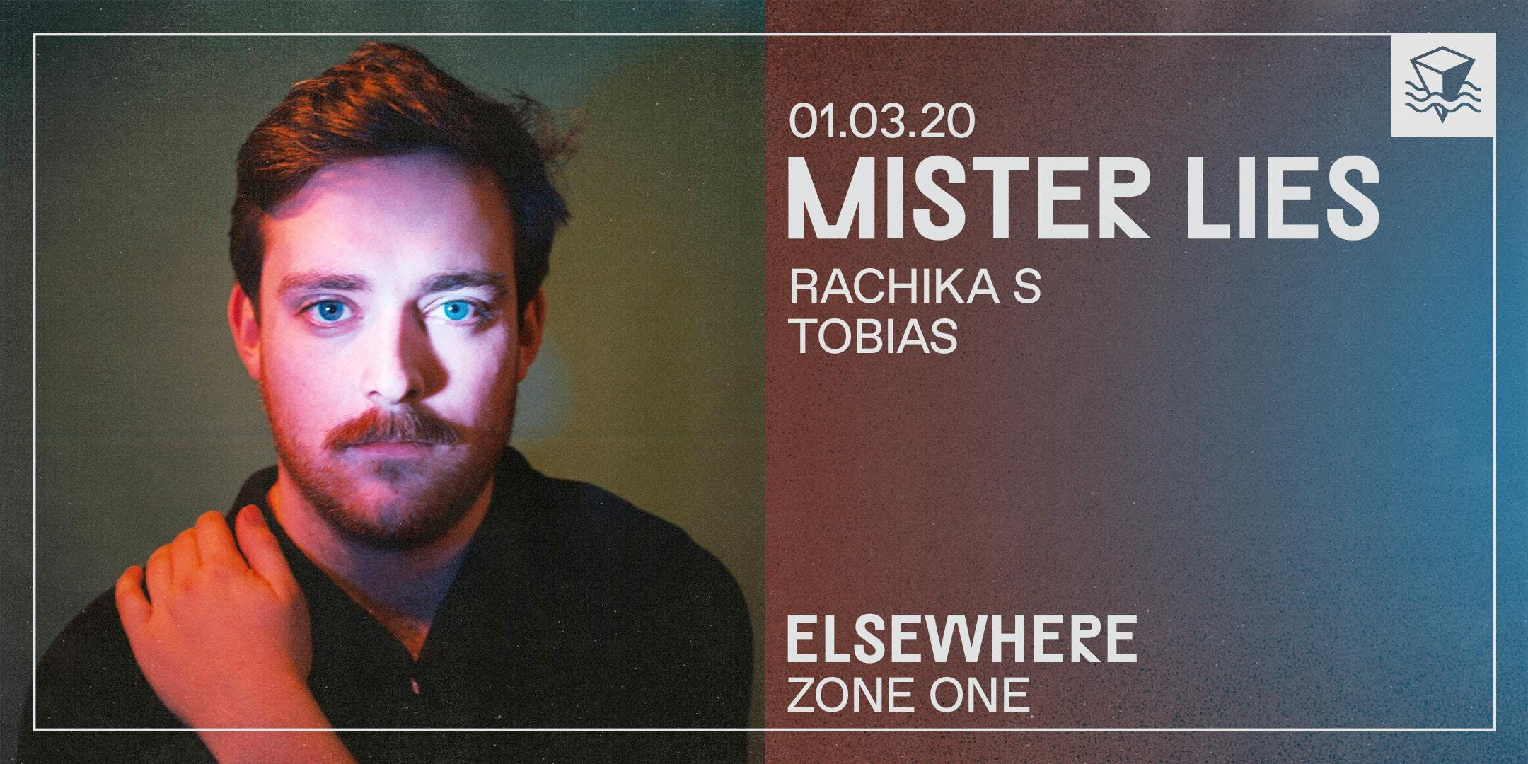 Mister Lies + Special Guests