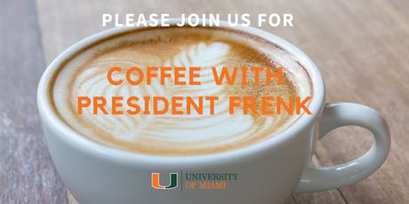 Coffee with President Frenk | DCIE tickets
