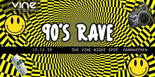 90s Rave | Carmarthen