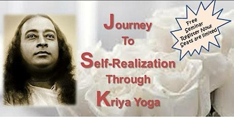 Journey to Self-Realization Through Kriya Yoga tickets
