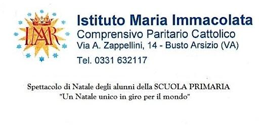 Spettacolo di Natale 2019 - Scuola Primaria Paritaria MARIA IMMACOLATA