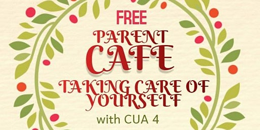 Parent Cafe: Taking Care of Yourself