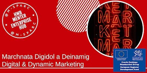 Marchnata Digidol a Deinamig - Digital & Dynamic Marketing