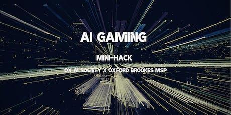AI Gaming Mini-Hack tickets
