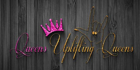 QUEENS UPLIFTING QUEENS MANIFESTING WE RETREAT /TOY DRIVE (WIG RAFFLE)   tickets