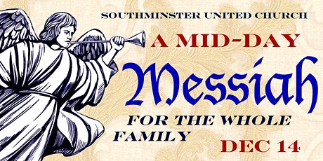 A Mid-Day MESSIAH by G.F. Handel tickets