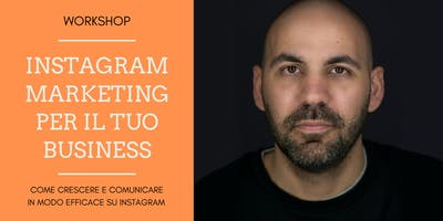 Instagram Marketing per il tuo Business [Workshop]