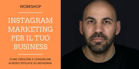 Instagram Marketing per il tuo Business [Workshop] biglietti