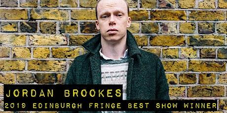 Edinburgh Best Comedy Show Winner Jordan Brookes Stand Up tickets
