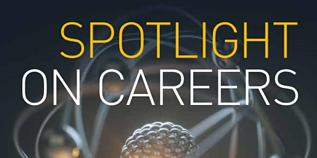 Spotlight on Careers: Science in the Workplace tickets