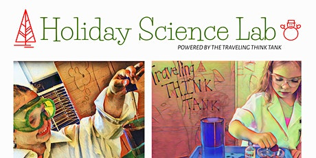 Holiday Science Lab Workshops tickets
