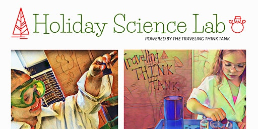 Holiday Science Lab Workshops