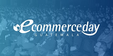 eCommerce Day Guatemala 2020 tickets