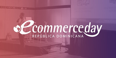 eCommerce Day República Dominicana 2020 tickets