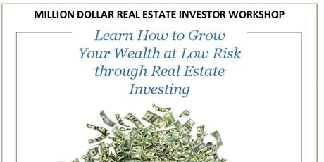 Million Dollar Real Estate Investor Workshop tickets
