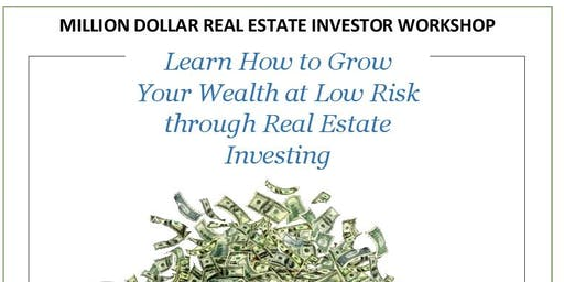 Million Dollar Real Estate Investor Workshop
