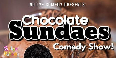 Chocolate Sundaes tickets