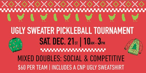 3rd Annual Ugly Sweater Pickleball Tournament