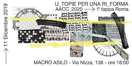 U_Topie Per Una Ri_Forma biglietti