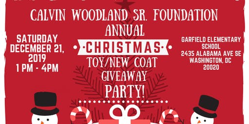 Calvin Woodland Sr. Foundation Annual Christmas Toy/Coat Giveaway Party