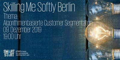 Skilling Me Softly - Algorithmenbasierte Customer Segmentation