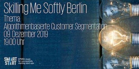 Skilling Me Softly - Algorithmenbasierte Customer Segmentation Tickets