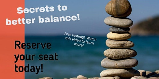 Learn the secrets to better balance--for Free!!