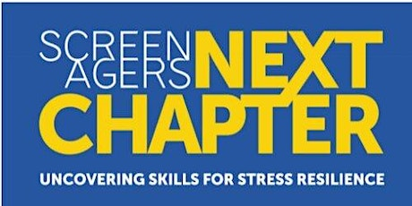 Screenagers Next Chapter tickets