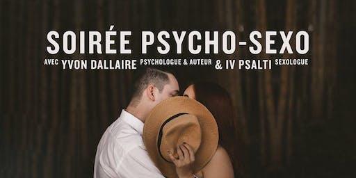 Soirée Conférence Psycho-Sexo avec Yvon Dallaire et Dr.Iv Psalti - Québec