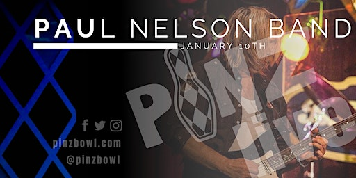 Paul Nelson Band at PiNZ LIVE