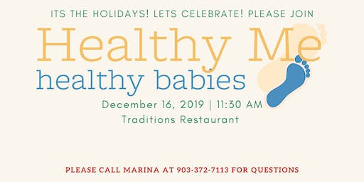 Healthy Me Healthy Babies Holiday Lunch