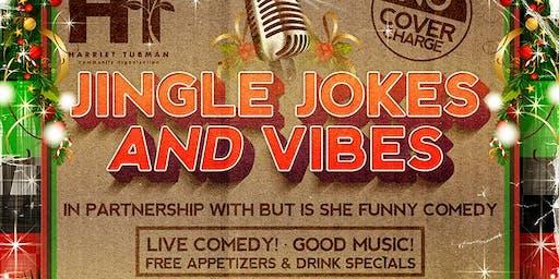 Jingle Jokes and Vibes