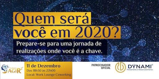 Quem será você em 2020?