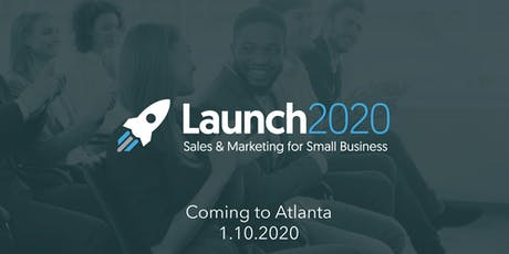 Launch 2020: Sales and Marketing for Small Business tickets