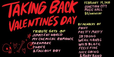 Taking Back Valentine's Day tickets