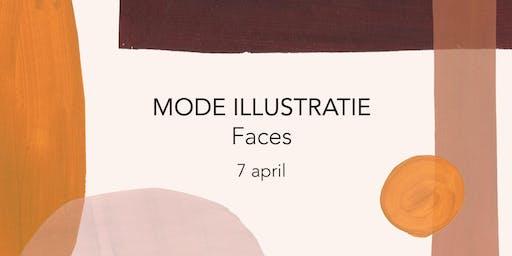 MODE ILLUSTRATIE WORKSHOP - FACES