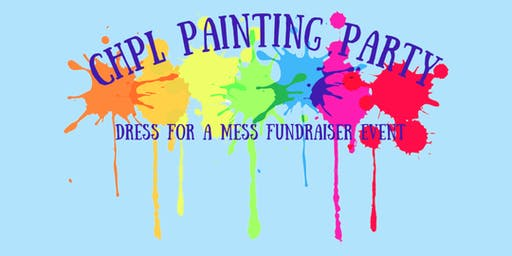CHPL Painting Party – Dress for a Mess Fundraiser Event