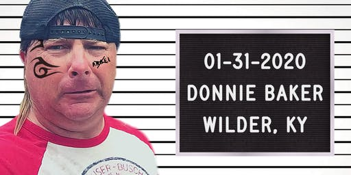 Donnie Baker Live in Wilder Kentucky *LATE SHOW*