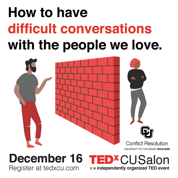 TEDxCUSalon: How to have difficult conversations with the people we love image