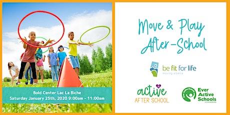 Move & Play After-School Workshop - Lac La Biche tickets
