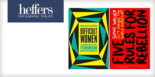Difficult Women and Rules for Rebellion with Helen Lewis and Sophie Walker