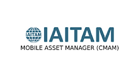 IAITAM Mobile Asset Manager (CMAM) 2 Days Virtual Live Training in Singapore tickets