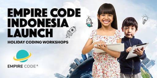(PAID) Empire Code Indonesia Holiday Coding Workshops - Menteng, Jakarta
