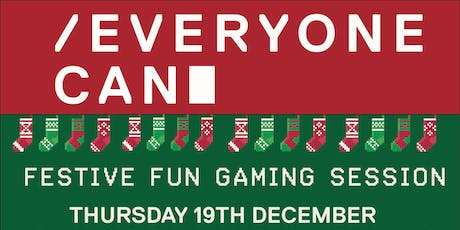 Everyone Can Festive Fun Gaming Session tickets